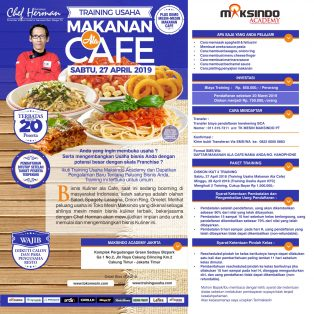 Training Usaha Makanan Ala Cafe, Sabtu 27 April 2019