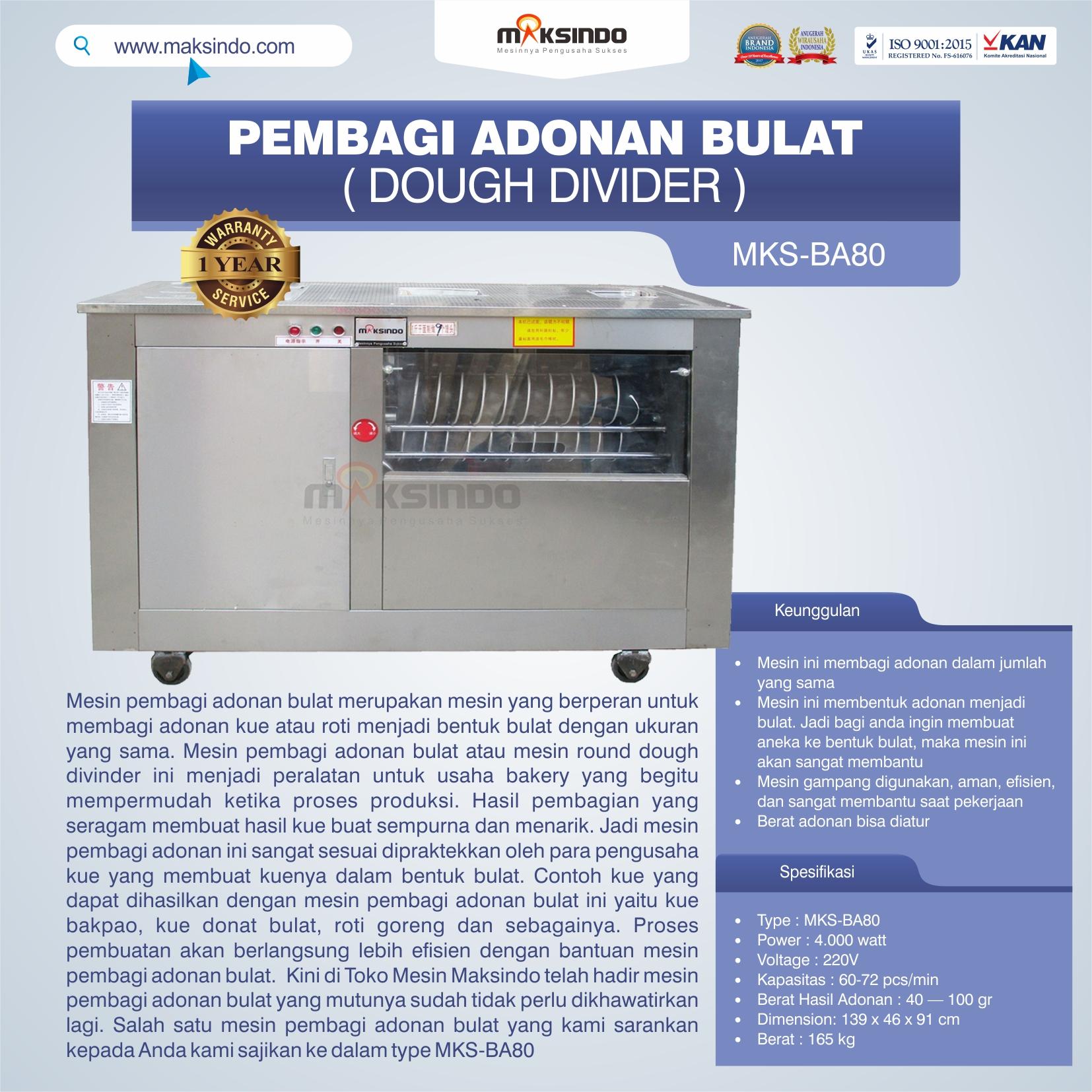 Jual Pembagi Adonan Bulat (Dough Divider) MKS-BA80 di Makassar